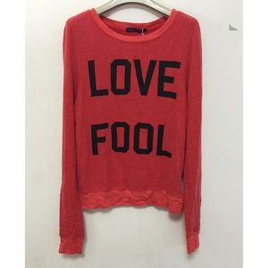NWT Authentic Wildfox 'love fool' Sweatshirt